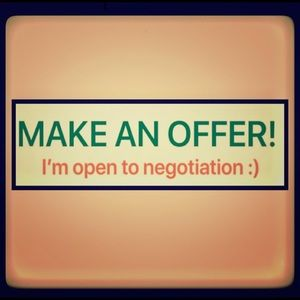 I can't accept an offer if you never make one!!!